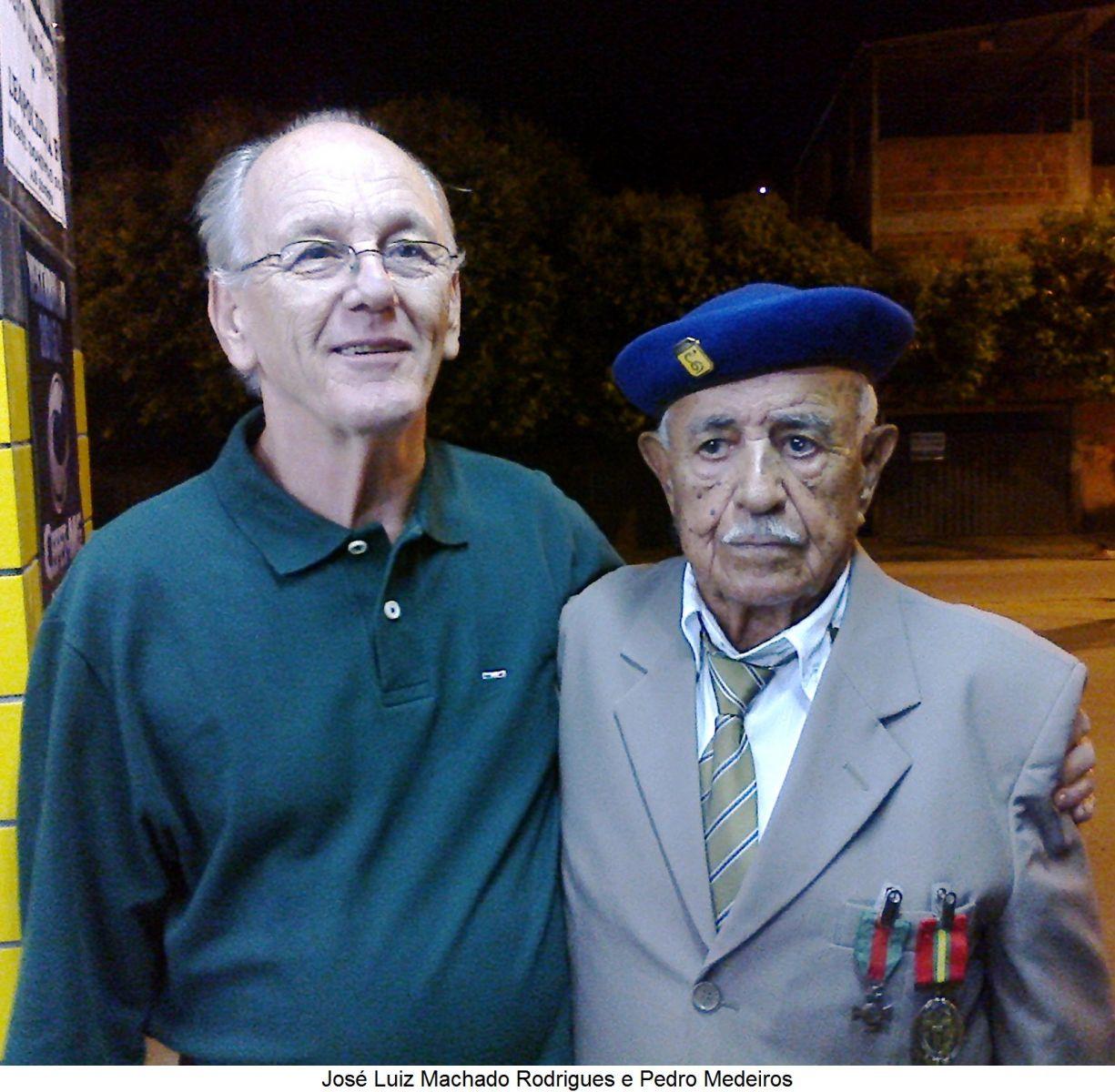 José Luiz Machado Rodrigues e o expedicionário Pedro Medeiros